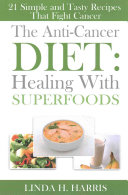 The Anti Cancer Diet