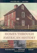 The Greenwood Encyclopedia of Homes Through American History  1821 1900  1821 1860