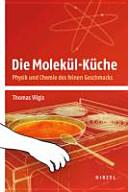 Die Molek  l K  che