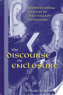Discourse of Enclosure  The