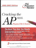 Cracking the Advanced Placement Physics B   C Exams