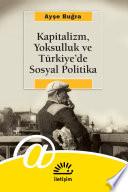 Kapitalizm  Yoksulluk ve T  rkiye de Sosyal Politika