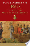 Jesus  the Apostles  and the Early Church