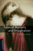 Oxford Bookworms Library: Stage 3: Tales of Mystery and Imagination
