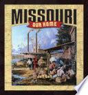 Missouri  Our Home