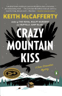 Crazy Mountain Kiss Novel In The Fourth Novel In