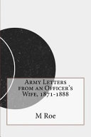 Army Letters from an Officer s Wife  1871 1888