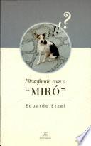 Filosofando com o Miró