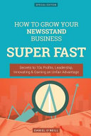 How to Grow Your Newsstand Business Super Fast
