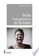Belle vengeance de femme