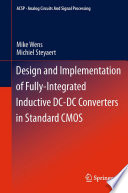 Design and Implementation of Fully Integrated Inductive DC DC Converters in Standard CMOS