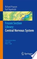 Frozen Section Library Central Nervous System