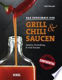 Das Geheimnis der Grill    Chilisaucen
