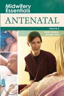 Midwifery Essentials: Antenatal E-Book