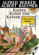 Letzte Ausfahrt Selfkant   Kaffee  Kunst und Kaviar  Krimi