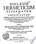 Musaeum hermeticum reformatum et amplificatum    continens tractatus chimicos XXI