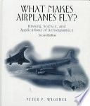 What Makes Airplanes Fly?