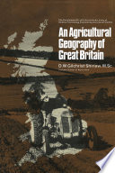 An Agricultural Geography of Great Britain