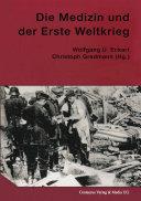 Die Medizin und der Erste Weltkrieg