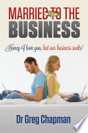 Married To The Business : them the lifestyle of their dreams? with couples...