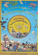 A Classic Treasury of Nursery Songs and Rhymes