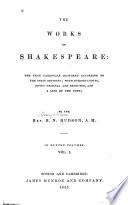 The Works of Shakespeare  the Text Carefully Restored According to the First Editions  Editor s preface  Didication  Commendatory verses  Tempest  Two gentlemen of Verona  Merry wives of Windsor  Twelfth night
