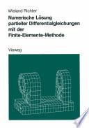 Numerische L  sung partieller Differentialgleichungen mit der Finite Elemente Methode