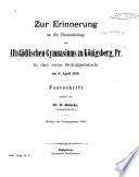 Zur Erinnerung an die Übersiedelung des Altstädtischen Gymnasiums zu Königsberg, Pr. in das neue Schulgebäude am 9. April 1889