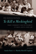 Reimagining To Kill a Mockingbird