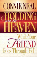 download ebook holding on to heaven while your friend goes through hell pdf epub