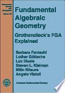 Fundamental Algebraic Geometry