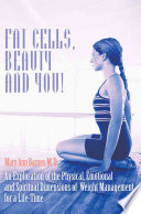 Fat Cells, Beauty and You!