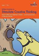 Brilliant Activities to Stimulate Creative Thinking