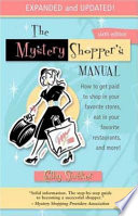The Mystery Shopper's Manual