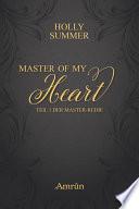 Master of my Heart  Master Reihe Band 1