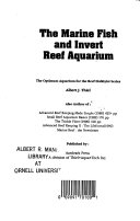 The Marine Fish and Invert Reef Aquarium