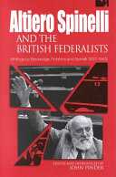 Altiero Spinelli and the British Federalists