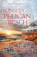 Sunsets at Pelican Beach Book PDF