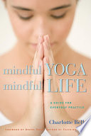 Mindful Yoga  Mindful Life
