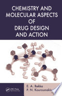 Chemistry And Molecular Aspects Of Drug Design And Action book