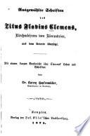 Ausgewählte Schriften des Titus Flavius Clemens, Kirchenlehrers von Alexandrien