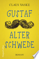 Gustaf Alter Schwede Book Cover