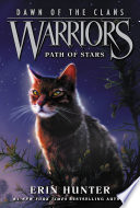 Warriors  Dawn of the Clans  6  Path of Stars