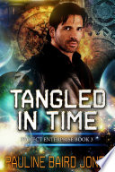 Tangled in Time  Project Enterprise 3 Book PDF