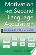 Motivation and Second Language Acquisition