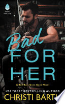 Bad for Her Book PDF