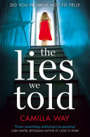 The Lies We Told  The exciting new psychological thriller from the bestselling author of Watching Edie Book PDF
