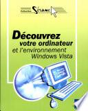 D  couvrez votre ordinateur et l environnement Windows Vista