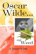 Oscar Wilde and Weed  Quotes and Photos for Fans of Weed and Oscar Wilde