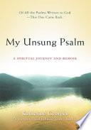 My Unsung Psalm